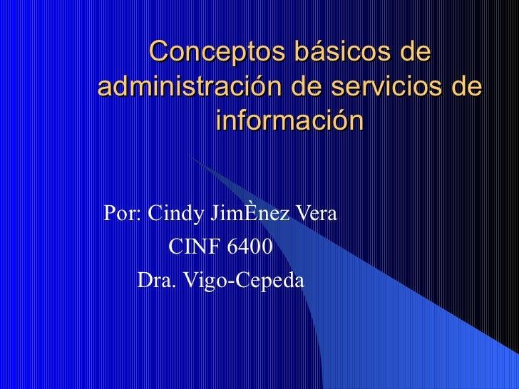 Conceptos basicos de administracion de servicios de for Concepto de tecnicas de oficina