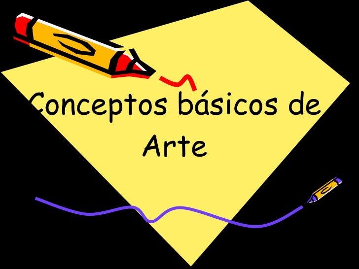 Conceptos básicos de Arte