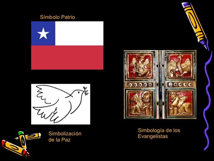 Símbolo Patrio Simbología de los Evangelistas Simbolización de la Paz