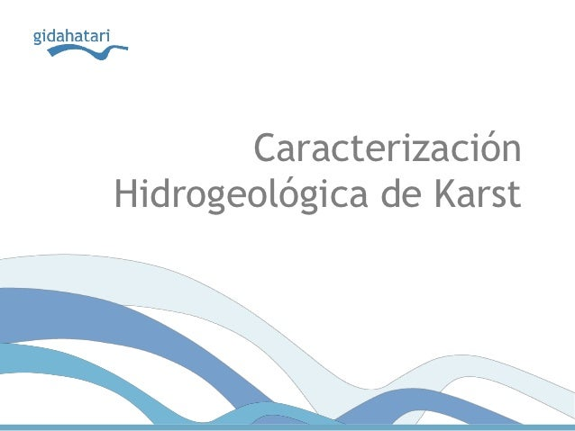 CaracterizaciónHidrogeológica de Karst