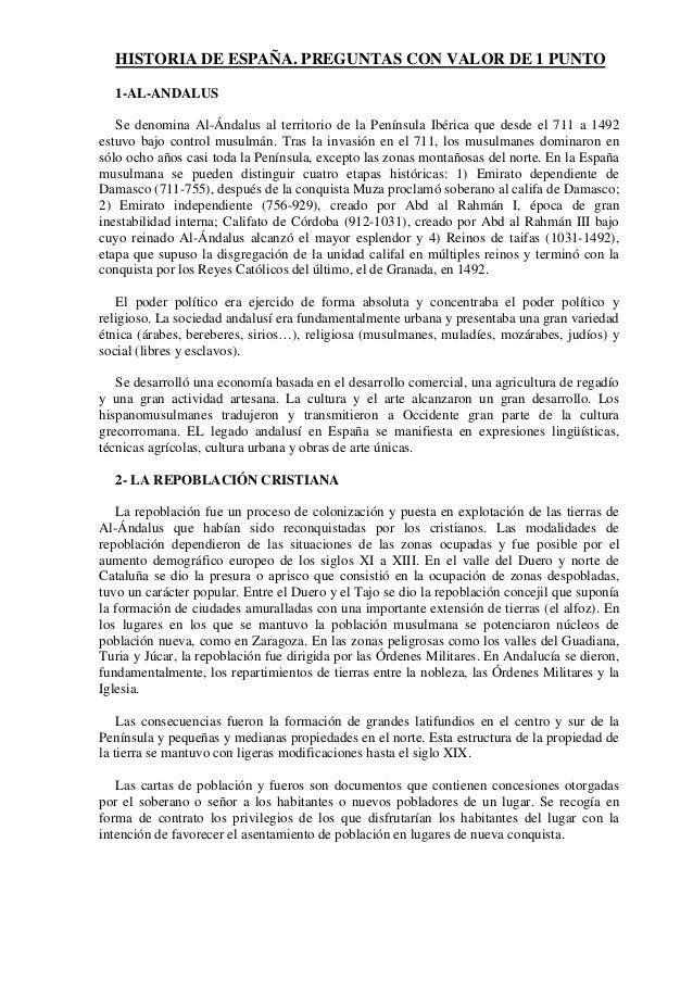 HISTORIA DE ESPAÑA. PREGUNTAS CON VALOR DE 1 PUNTO 1-AL-ANDALUS Se denomina Al-Ándalus al territorio de la Península Ibéri...