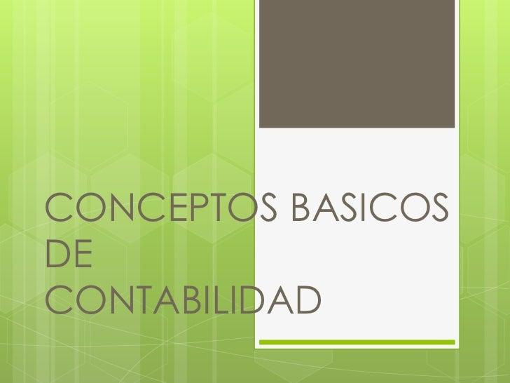 CONCEPTOS BASICOSDECONTABILIDAD