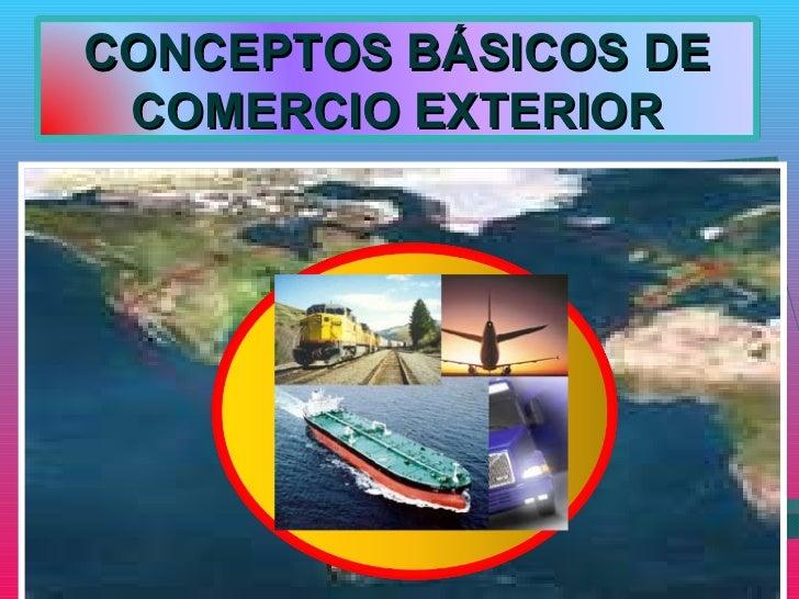 conceptos basicos comercio exterior