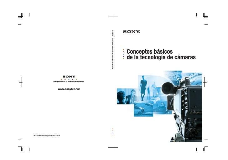 Conceptos básicosde la tecnología de          cámaras         Marketing Communication Group         Product Information De...