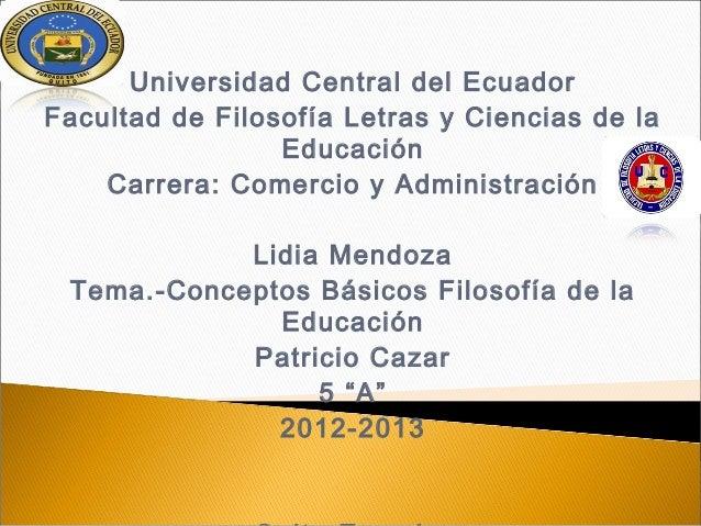 Universidad Central del EcuadorFacultad de Filosofía Letras y Ciencias de la                 Educación    Carrera: Comerci...