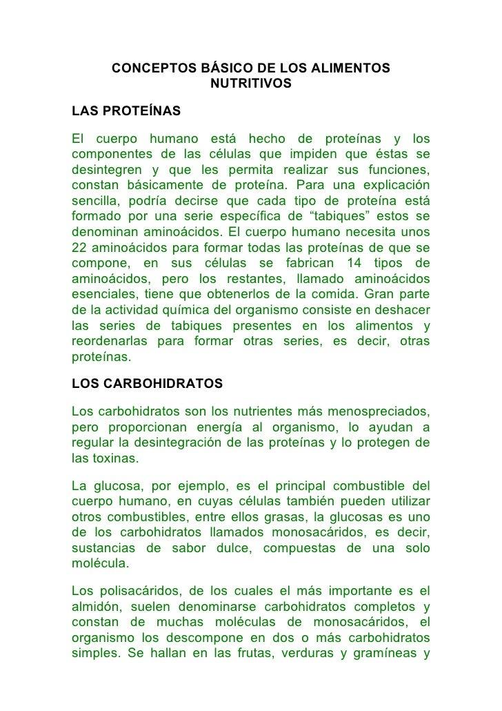 CONCEPTOS BÁSICO DE LOS ALIMENTOS                  NUTRITIVOS  LAS PROTEÍNAS  El cuerpo humano está hecho de proteínas y l...
