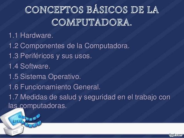 Conceptos Basicos De Una Computadora