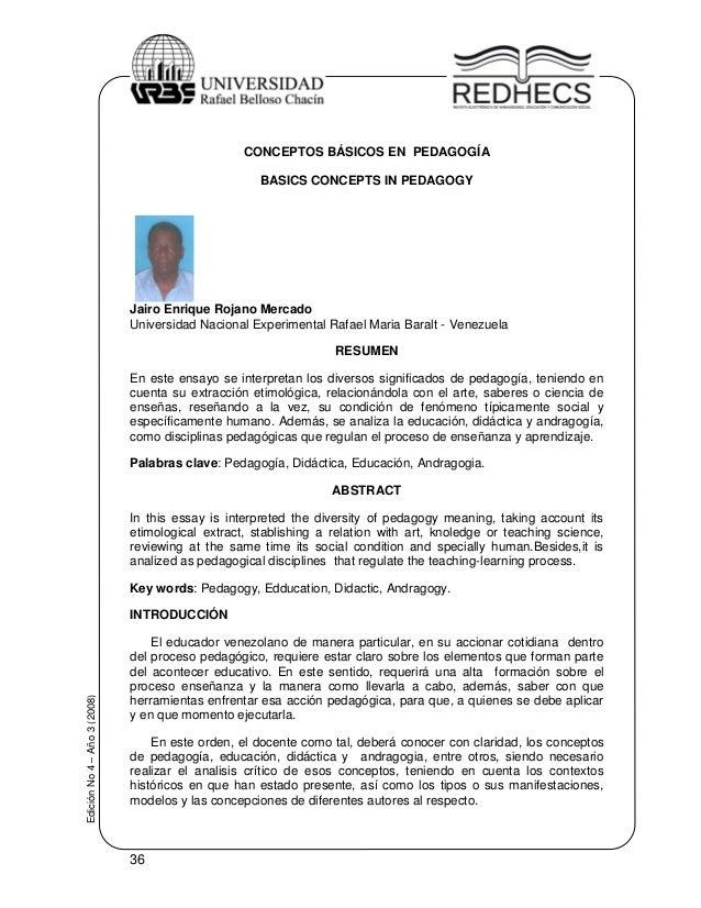 36EdiciónNo4–Año3(2008)CONCEPTOS BÁSICOS EN PEDAGOGÍABASICS CONCEPTS IN PEDAGOGYJairo Enrique Rojano MercadoUniversidad Na...