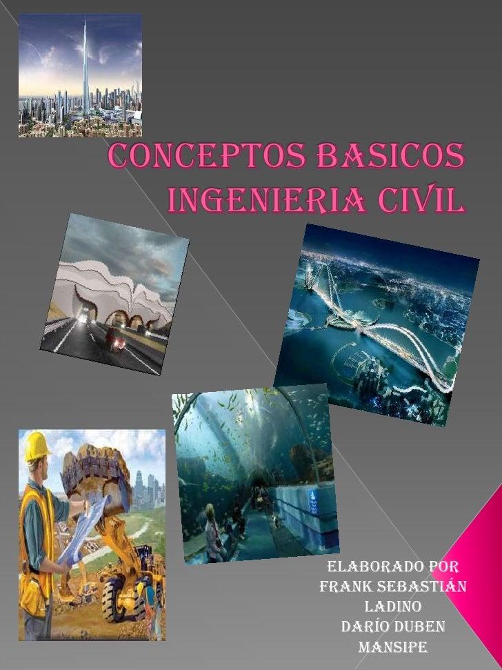 Elaborado porFrank Sebastián    ladino  Darío Duben    Mansipe