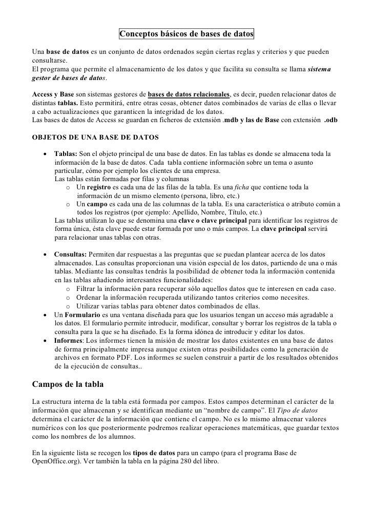 Conceptos básicos de bases de datosUna base de datos es un conjunto de datos ordenados según ciertas reglas y criterios y ...