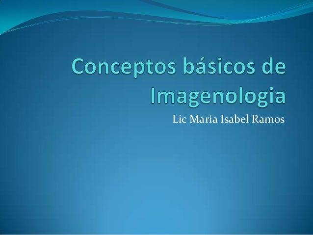 Lic María Isabel Ramos