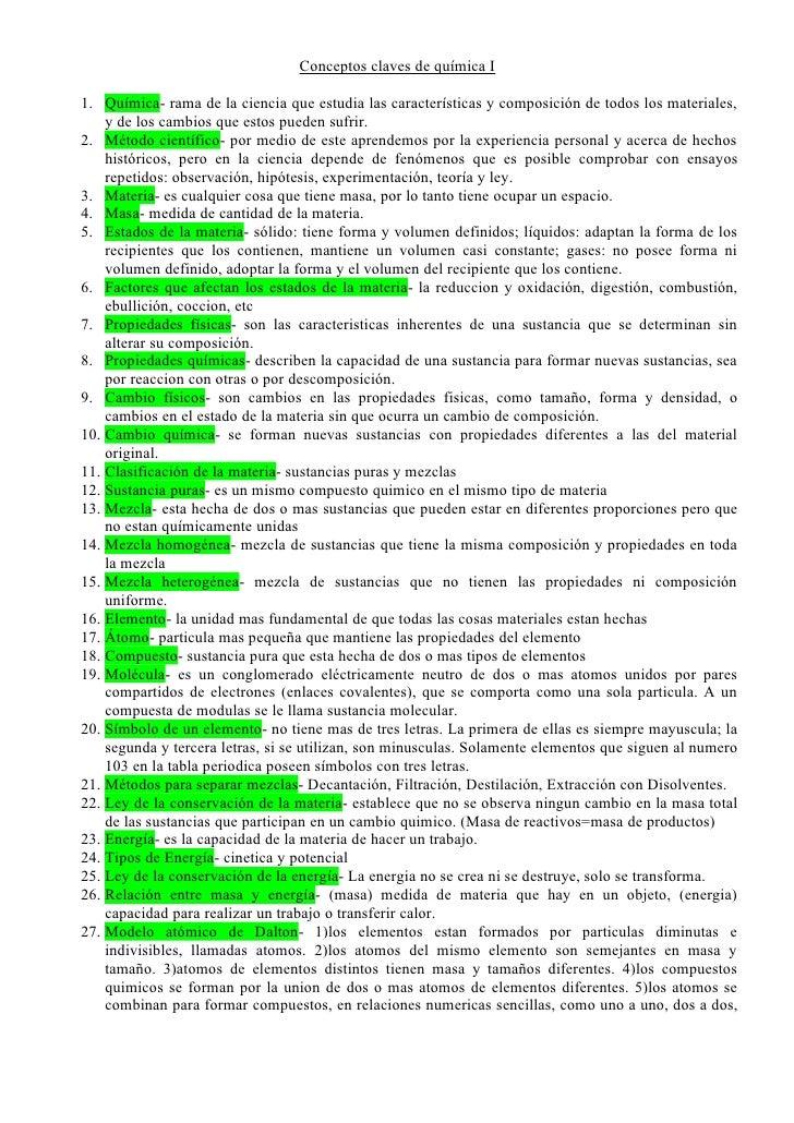 Conceptos claves de química I  1. Química- rama de la ciencia que estudia las características y composición de todos los m...