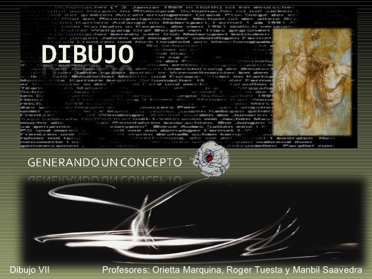 Dibujo VII   Profesores: Orietta Marquina, Roger Tuesta y Manbil Saavedra