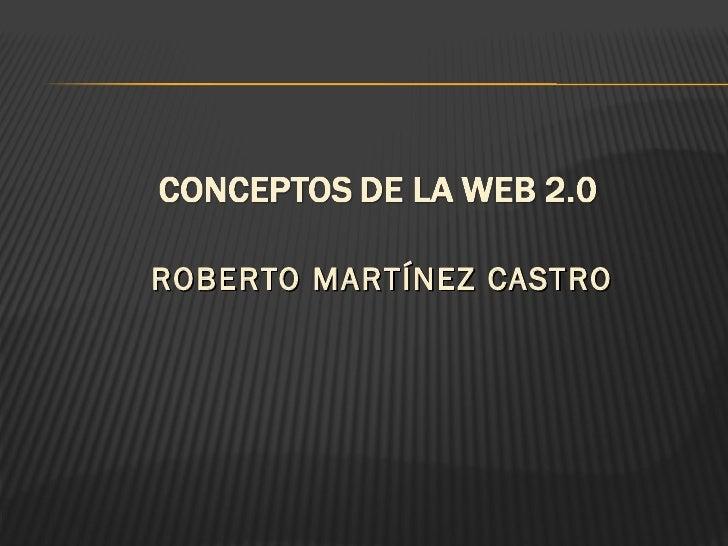<ul><li>ROBERTO MARTÍNEZ CASTRO </li></ul>