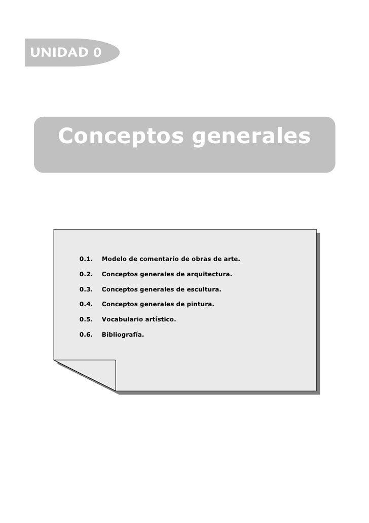 UNIDAD 0   Conceptos generales     0.1.   Modelo de comentario de obras de arte.     0.2.   Conceptos generales de arquite...