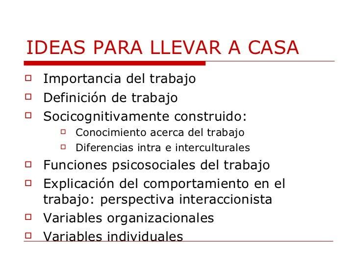 IDEAS PARA LLEVAR A CASA <ul><li>Importancia del trabajo </li></ul><ul><li>Definición de trabajo </li></ul><ul><li>Socicog...