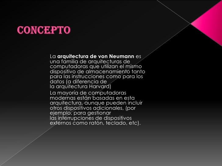 Concepto sobre la arquitectura de von neuman for Arquitectura harvard