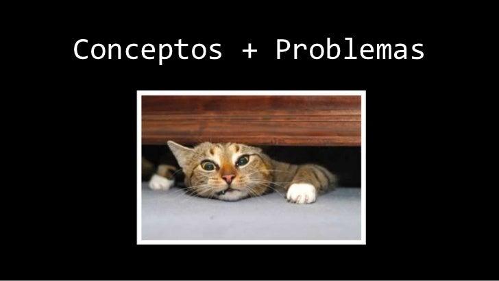Conceptos + Problemas<br />