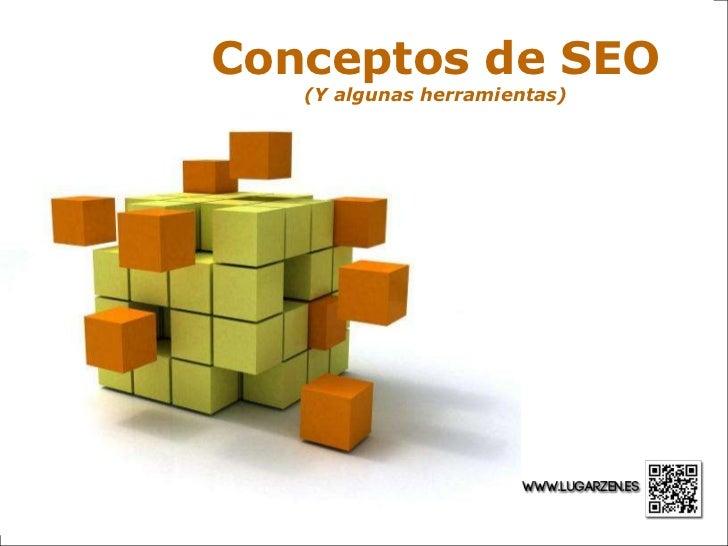 Conceptos de SEO     (Y algunas herramientas)  Powerpoint Templates                                Page 1