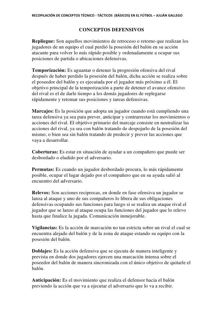 RECOPILACIÓN DE CONCEPTOS TÉCNICO - TÁCTICOS (BÁSICOS) EN EL FÚTBOL – JULIÁN GALLEGO                          CONCEPTOS DE...