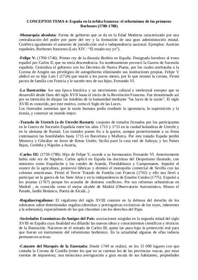 CONCEPTOS TEMA 4: España en la órbita francesa: el reformismo de los primeros Borbones (1700-1788) -Monarquía absoluta: Fo...