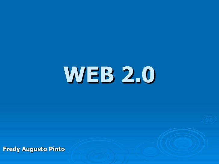 WEB 2.0 Fredy Augusto Pinto