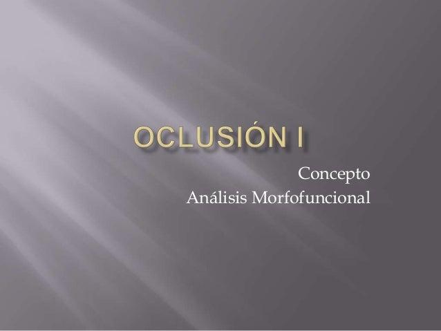 Concepto Análisis Morfofuncional