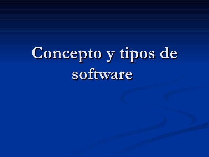 Concepto y tipos de software