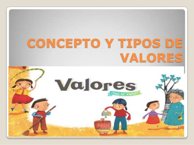 CONCEPTO Y TIPOS DE VALORES