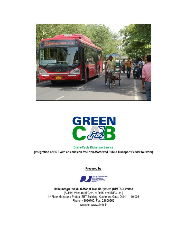 Dial-a-Cycle Rickshaw Service (Integration of BRT with an emission free Non-Motorized Public Transport Feeder Network)    ...