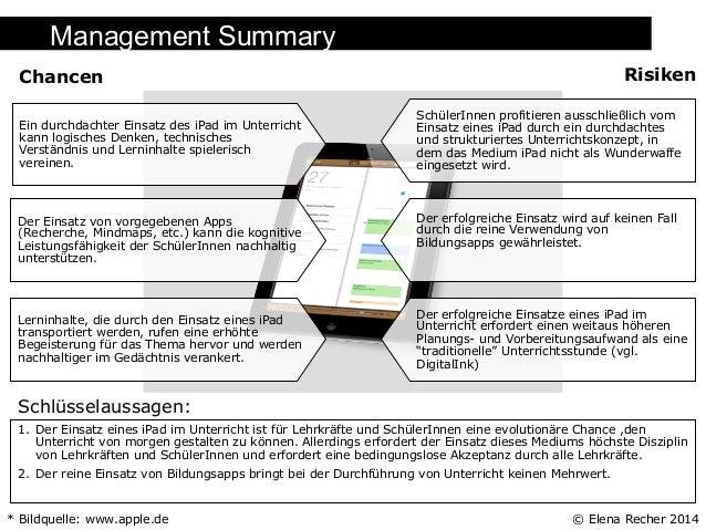 Management Summary Risiken  Chancen  SchülerInnen profitieren ausschließlich vom Einsatz eines iPad durch ein durchdachtes...