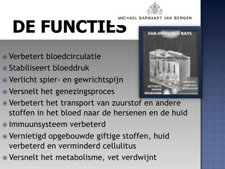 De Functies<br />Verbetert bloedcirculatie<br />Stabiliseert bloeddruk<br />Verlicht spier- en gewrichtspijn<br />Versnelt...