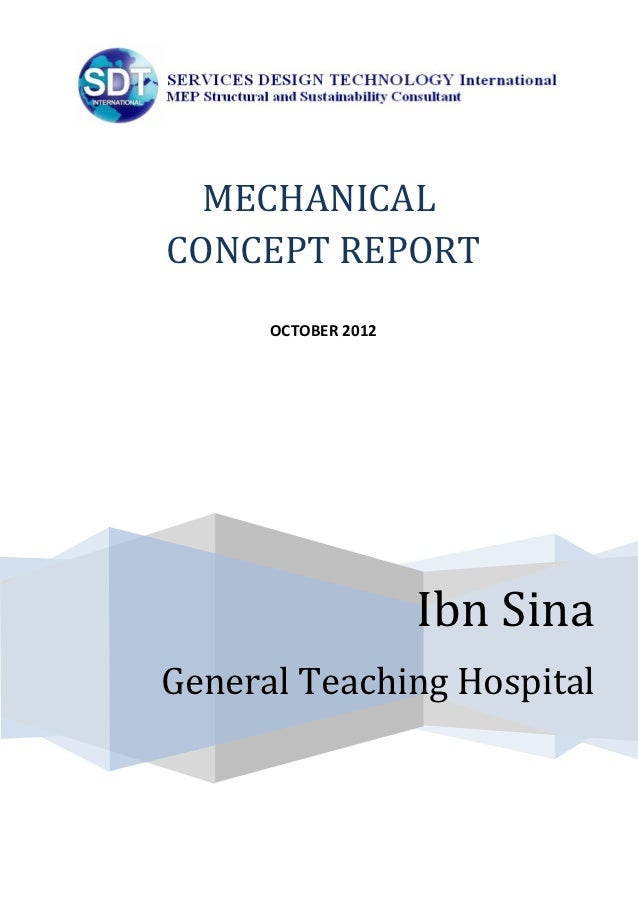MECHANICALCONCEPT REPORT      OCTOBER 2012                     Ibn SinaGeneral Teaching Hospital