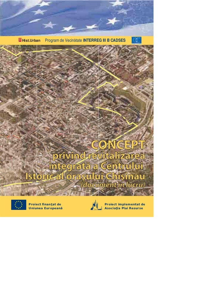 Hist.Urban   Program de Vecinătate INTERREG III B CADSES                                     CONCEPT        privind revita...