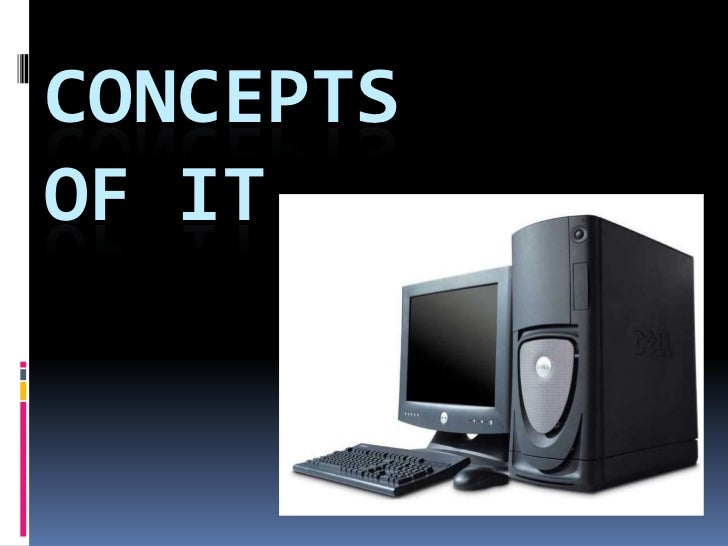 Concepts of IT <br />