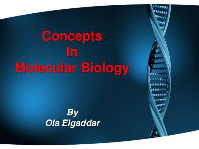 Concepts In Molecular Biology  By Ola Elgaddar
