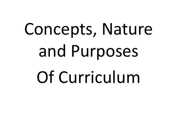purpose of curriculum 2010-5-25 scope of curriculum evaluation  organization and purpose of planned curriculum discussion and.