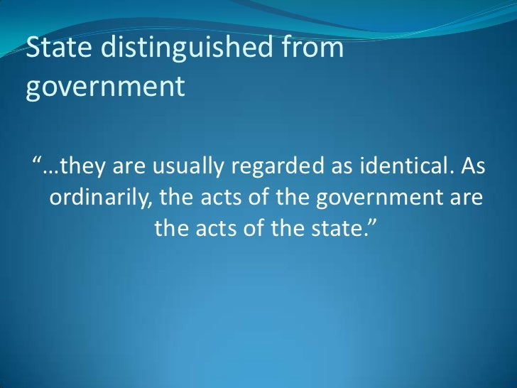 state distinguished from government State distinguished from government in political science  ewan ko.