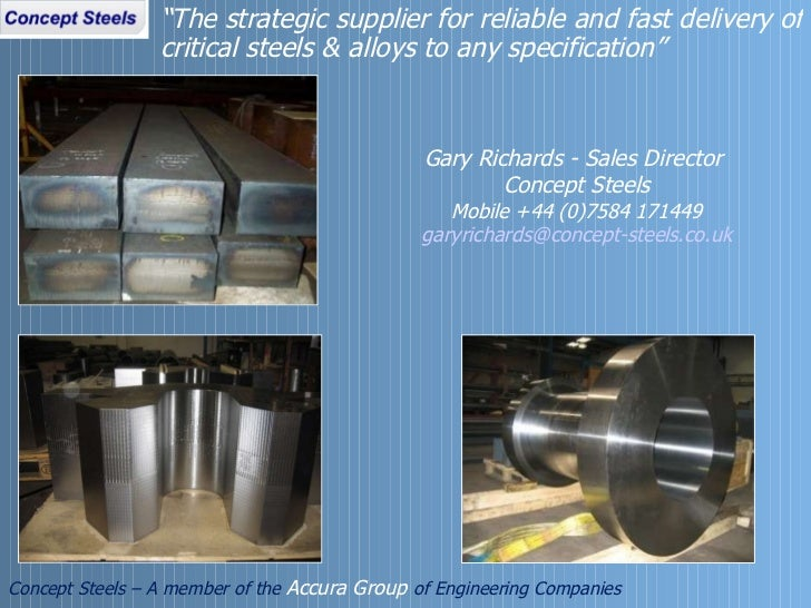 """"""" The strategic supplier for reliable and fast delivery of critical steels & alloys to any specification""""  Concept Steels ..."""