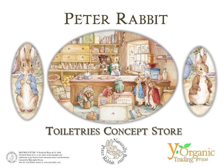 PETER RABBIT     TOILETRIES CONCEPT STORE