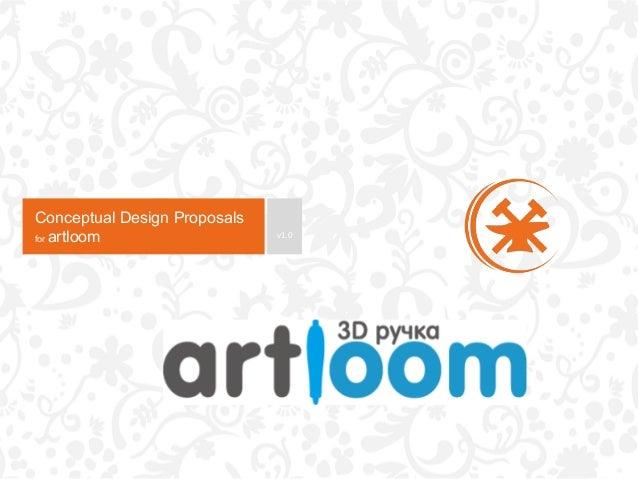 Conceptual Design Proposals for artloom  v1.0