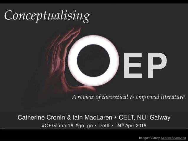 EP Conceptualising Image: CC0 by Nadine Shaabana Catherine Cronin & Iain MacLaren  CELT, NUI Galway #OEGlobal18 #go_gn  ...