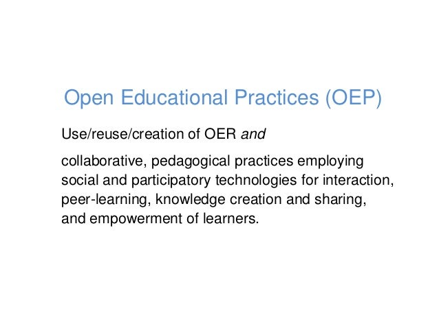 Use/reuse/creation of OER and collaborative, pedagogical practices employing social and participatory technologies for int...