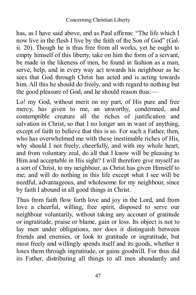 martin luthers on christian liberty essay Martin luther wrote the freedom of a christian in response to the pope's criticisms of his teaching contrary to popular belief, luther wasn't opposed.