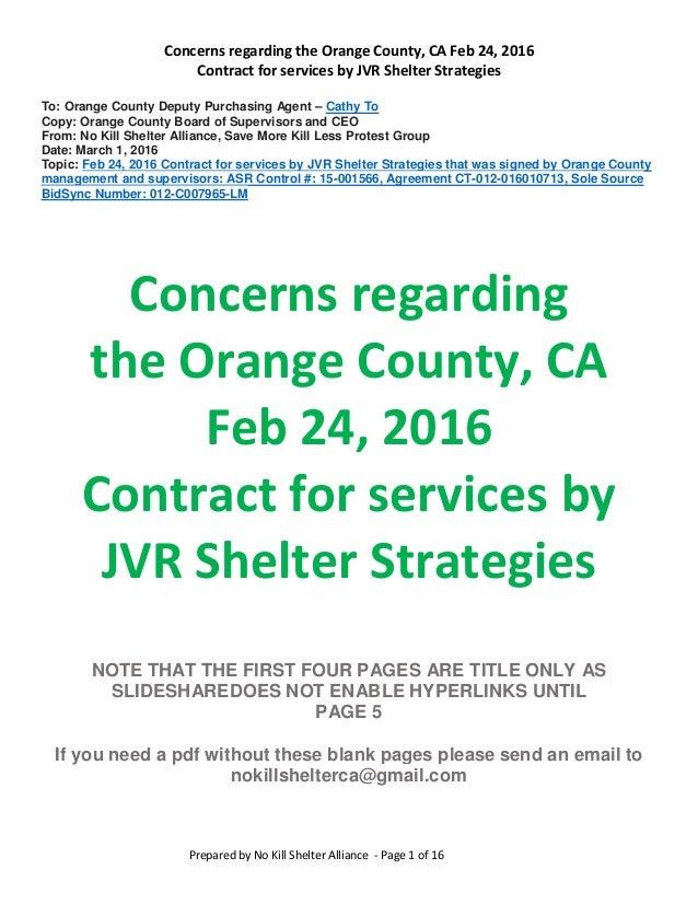 Concerns regarding the Orange County, CA Feb 24, 2016