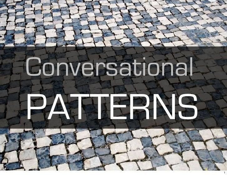 Conversational PATTERNS                  1