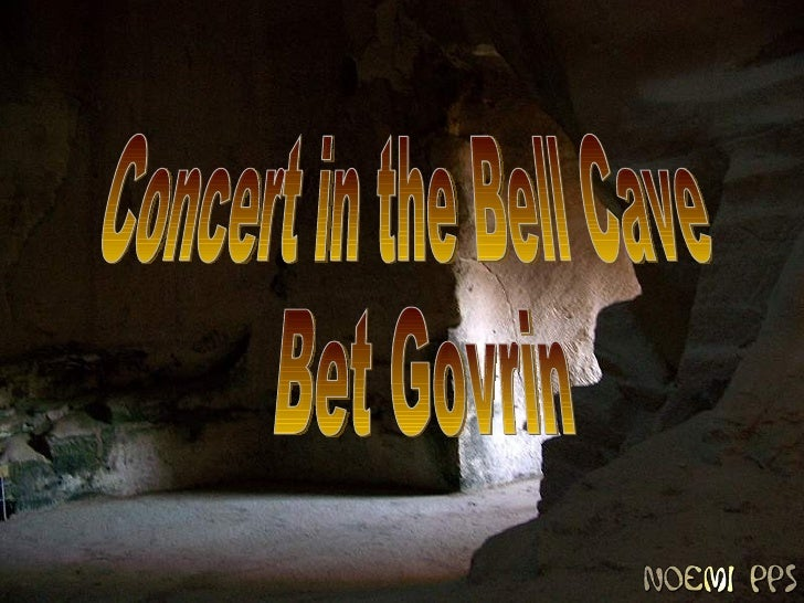 Concert in the Bell Cave Bet Govrin