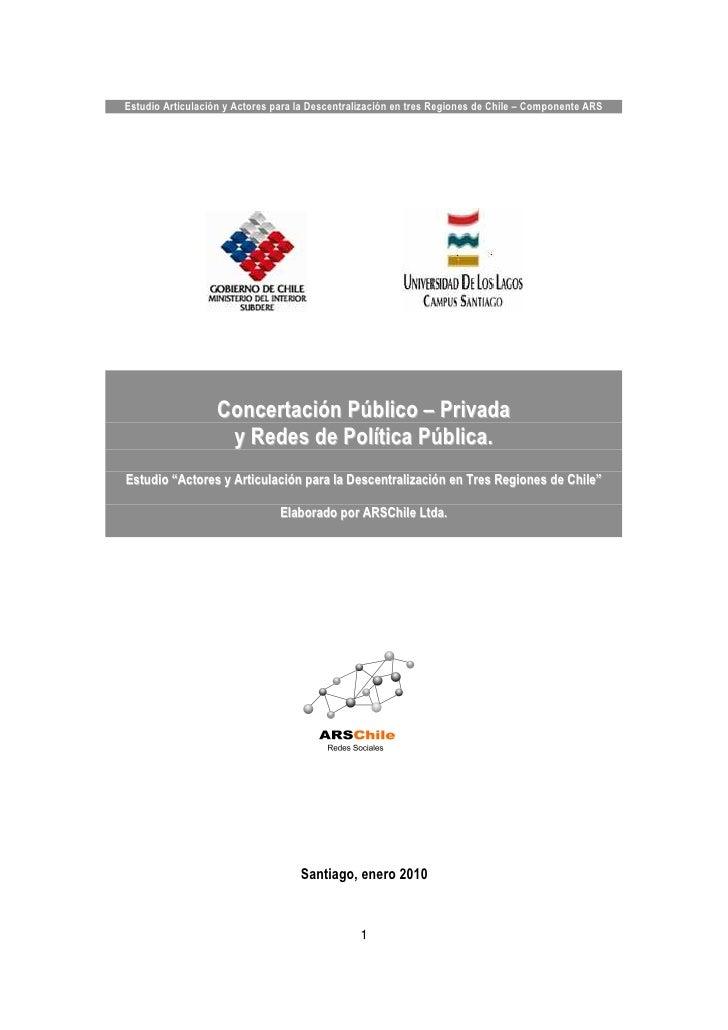 Estudio Articulación y Actores para la Descentralización en tres Regiones de Chile – Componente ARS                   Conc...