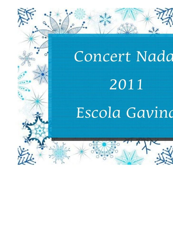 Concert Nadal    2011Escola Gavina