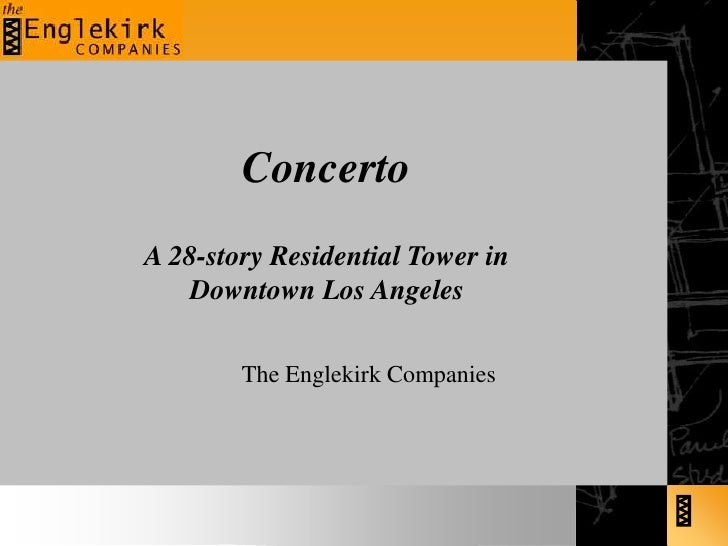 Concerto<br />A 28-story Residential Tower in Downtown Los Angeles<br />The Englekirk Companies<br />